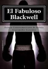 El Fabuloso Blackwell