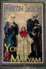 Yosef and Maryam