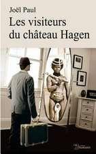 Les Visiteurs Du Chateau Hagen