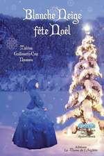 Blanche Neige Fete Noel