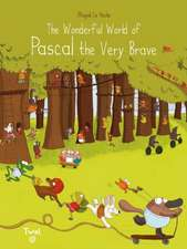 The Wonderful World of Pascal the Very Brave:  Help Our Little Friends Move Into Their New Homes