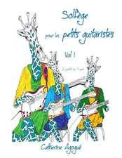Solfege Pour Les Tous Petits Guitaristes Vol 1:  Gaucher Droitier